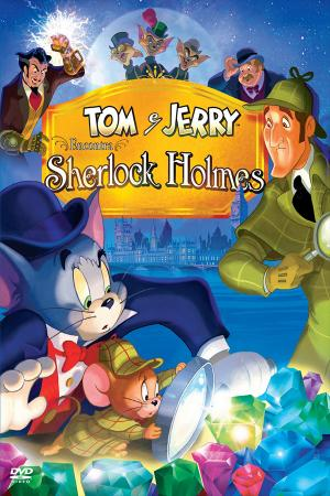 Tom Và Jerry Gặp Sherlock Holmes