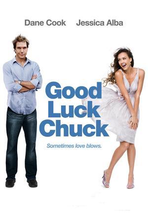 Chúc Chàng May Mắn - Good Luck Chuck