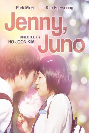 Cô Dâu Vị Thành Niên - Jenny & Juno