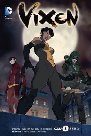 Nữ Siêu Anh Hùng Vixen - Vixen: The Movie