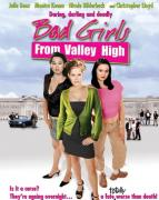 Bộ Ba Bất Hảo - Bad Girl From Valley High