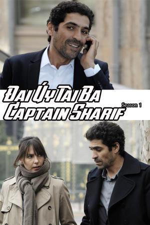 Đại Úy Tài Ba (Phần I) - Captain Sharif SS1