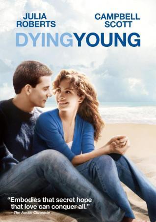 Lựa Chọn Của Trái Tim - Dying Young
