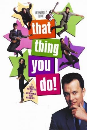 Ban Nhạc Vui Nhộn - That Thing You Do!
