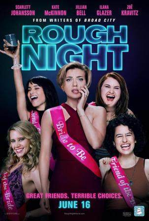 Tiệc Độc Thân Nhớ Đời - Rough Night