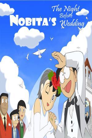 Đêm Trước Ngày Cưới Của Nobita