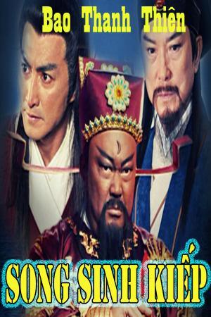 Bao Thanh Thiên: Song Sinh Kiếp