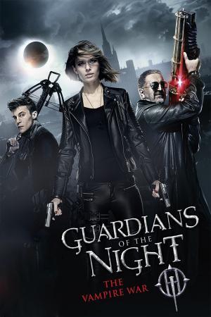 Những Vệ Binh Bóng Đêm - Guardians Of The Night