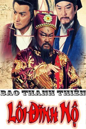 Bao Thanh Thiên: Lôi Đình Nộ