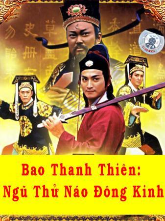 Bao Thanh Thiên: Ngũ Thử Náo Đông Kinh