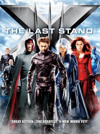 Dị Nhân 3: Phán Xét Cuối Cùng - X-Men: The Last Stand