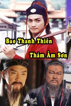 Bao Thanh Thiên: Thám Âm Sơn