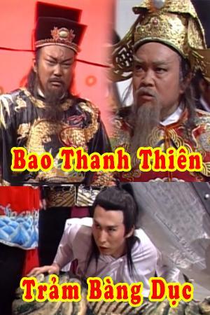 Bao Thanh Thiên: Trảm Bàng Dục