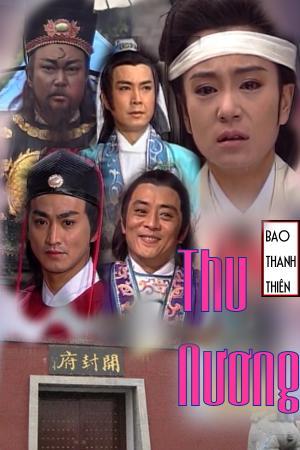 Bao Thanh Thiên: Thu Nương