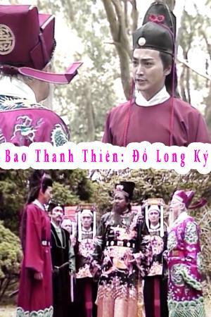 Bao Thanh Thiên: Đồ Long Ký
