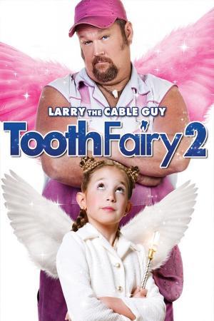 Chàng Tiên Răng 2 - Tooth Fairy 2