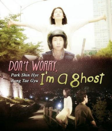 Đừng Lo! Em Là Ma - Don't Worry, I'm A Ghost