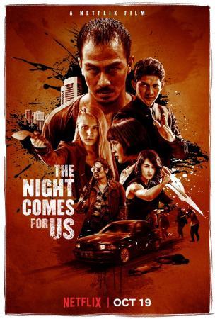 Màn Đêm Kéo Đến - The Night Comes for Us