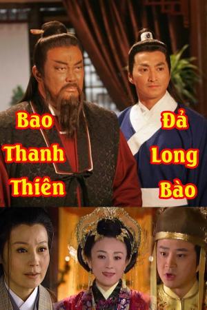 Bao Thanh Thiên: Đả Long Bào