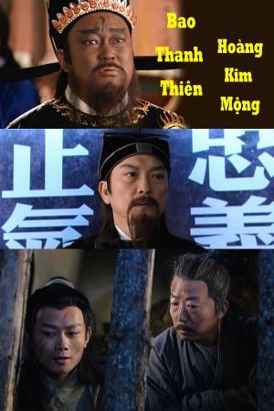 Bao Thanh Thiên: Hoàng Kim Mộng