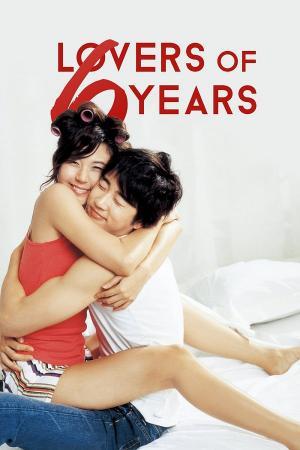 Tình Yêu 6 Năm - Lovers Of 6 Years