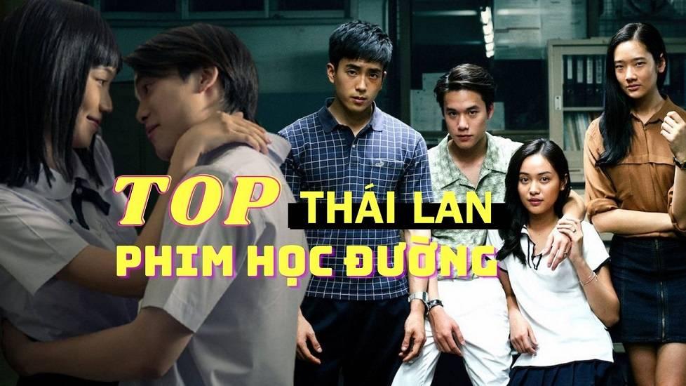 Top 3 phim học đường nổi tiếng nhất Thái Lan