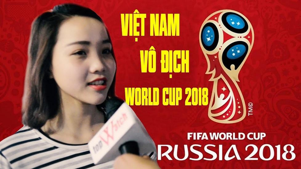 Phỏng vấn chị em về World Cup 2018 siêu hài