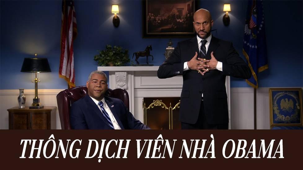 Key & Peele: Thông dịch viên của gia đình Obama