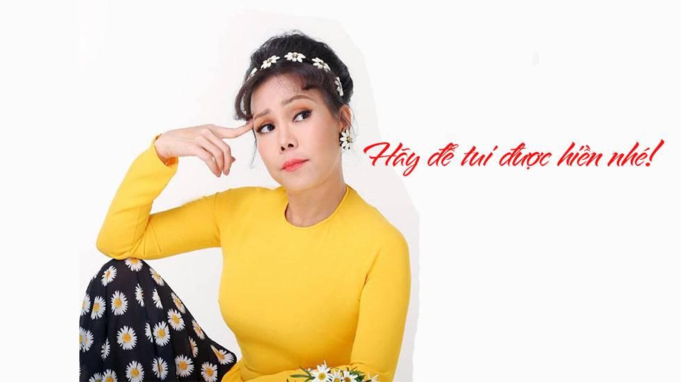 Hãy để Việt Hương được hiền