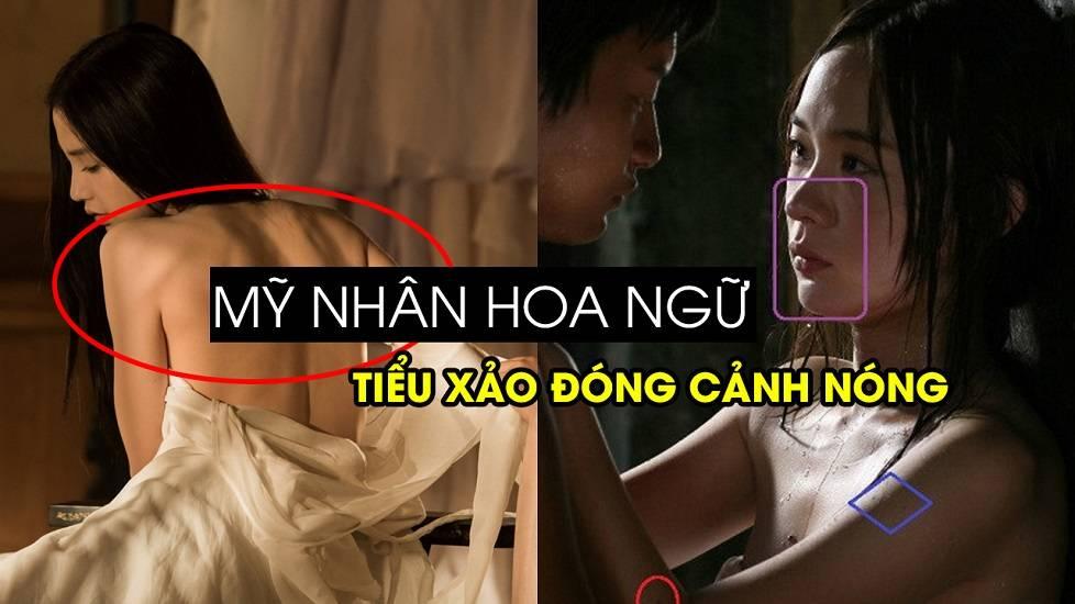 Tiểu xảo đóng cảnh nóng của loạt mỹ nhân Hoa Ngữ