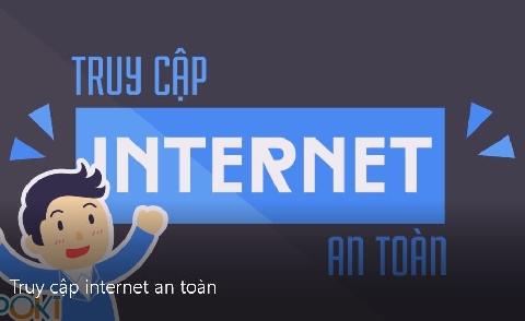 Hướng dẫn truy cập internet an toàn