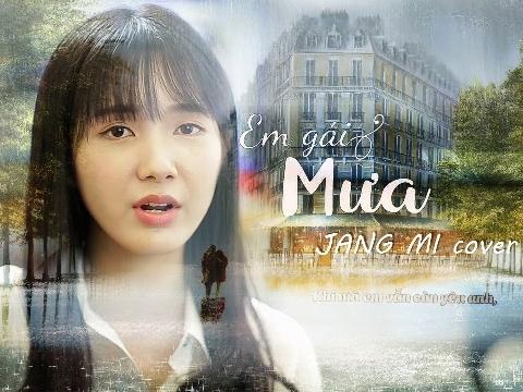 Jang Mi cover ''Em gái mưa'' và ''Xin đừng lặng im'' hay quên sầu
