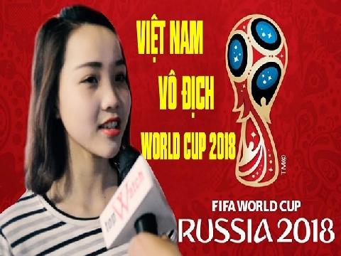 Phỏng vấn chị em về World Cup 2018 siêu hài!