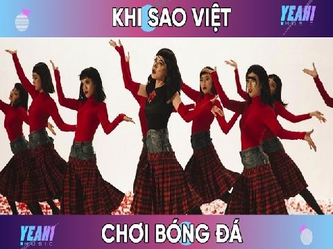 Hài: Khi sao Việt chơi đá bóng hưởng ứng World Cup!