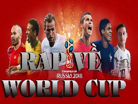 Nhạc rap 'nhảy cầu' mùa World Cup 2018 cực chất!