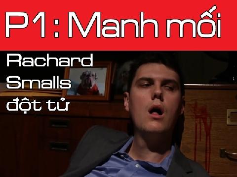 Richard Smalls đột tử - Tập 1: Manh mối