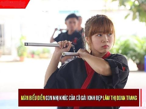 'Lác mắt' với màn biểu diễn Côn nhị khúc của hot girl' Lâm Thị Đoan Trang