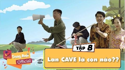 Hài Trung Ruồi 2018: A Lử lên tỉnh: Tập 8