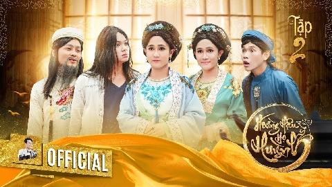 Hài Huỳnh Lập: Hoàng hậu họ Huỳnh Tập 2
