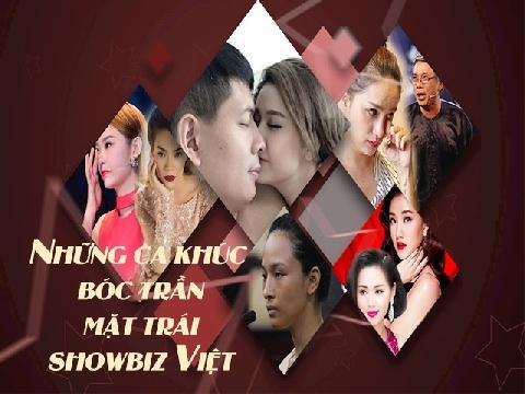 Những ca khúc bóc trần mặt trái showbiz Việt