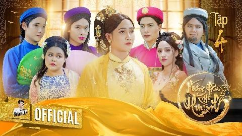 Hài Huỳnh Lập: Hoàng hậu họ Huỳnh Tập 4