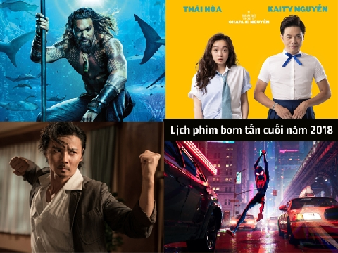 Lịch phim bom tấn cuối năm 2018