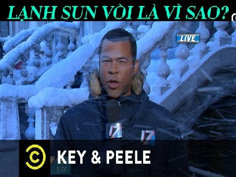 Key & Peele: Đâu mới là nguyên nhân lạnh sun vòi?
