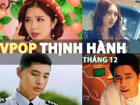 Top 10 ca khúc Vpop có lượt nghe cao nhất tháng 12