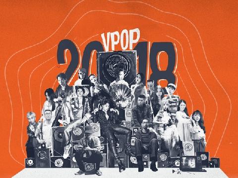 Top bài hát lập nên kỳ tích cho Vpop 2018