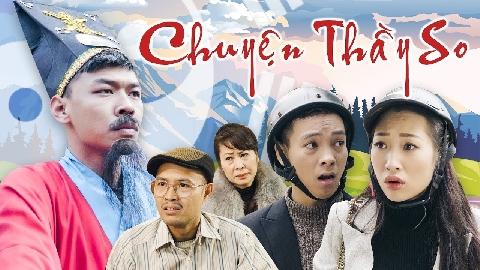 Phim Hài Tết: Chuyện thầy so