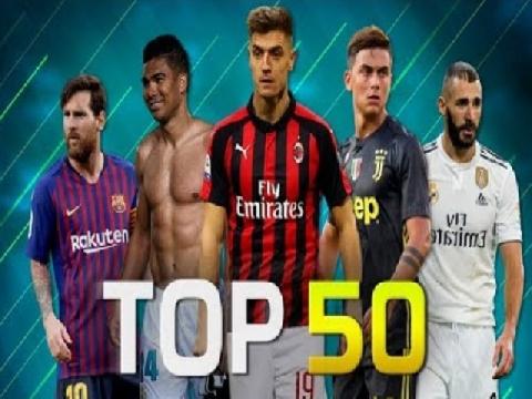 50 bàn thắng đẹp nhât TG tháng 2/2019