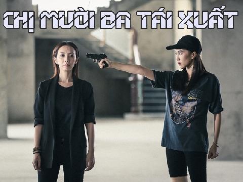 'Thập Tam Muội' Thu Trang tái xuất giang hồ, đại náo phóng vé Việt
