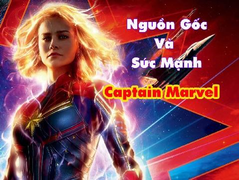 Khám phá nguồn gốc và sức mạnh của 'Captain Marvel'