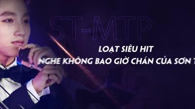 Loạt siêu hit nghe không bao giờ chán của Sơn Tùng